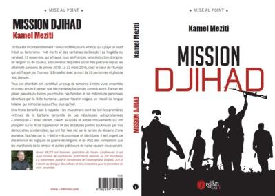 Rencontre avec Kamel Meziti autour de son livre « Mission Djihad »