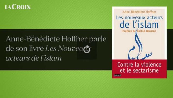 Les Nouveaux acteurs de l'islam (La Croix vidéo)