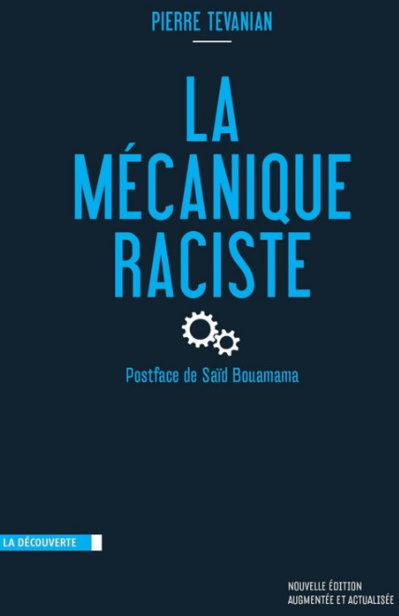 La mécanique raciste (Pierre Tevanian)
