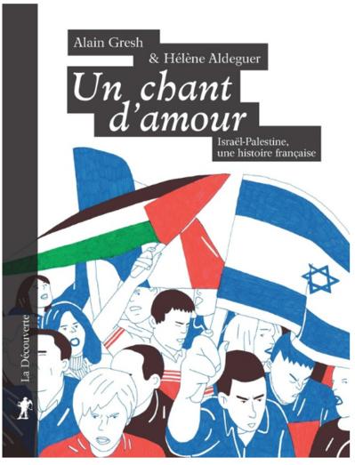 Un chant d'amour  Israël-Palestine, une histoire française