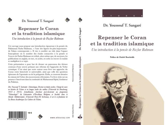 Repenser le Coran et la tradition islamique : une introduction à la pensée de Fazlur Rahman
