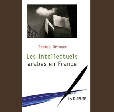 Les intellectuels arabes en France