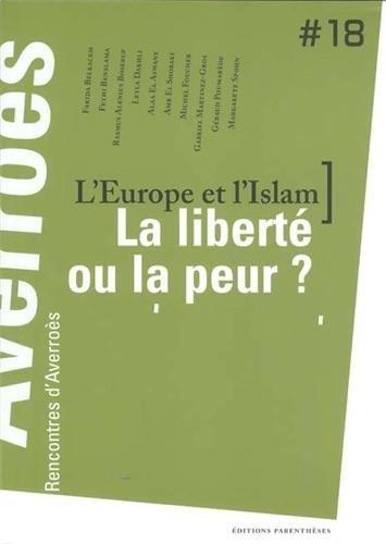 L'Europe et l'Islam : la liberté ou la peur ?