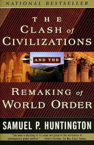 """Le livre """"The Clash of Civilizations"""" de Samuel Huntington, devenu un bestseller"""