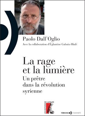 La rage et la lumière (Paolo Dall'Oglio)