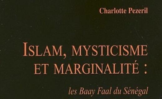 Les Baay-faal du Sénégal : phénomène religieux sur fond social ou inversement ?