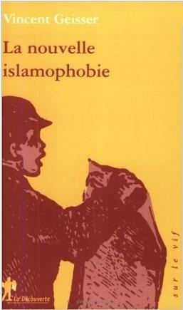 La nouvelle islamophobie, Vincent Geisser