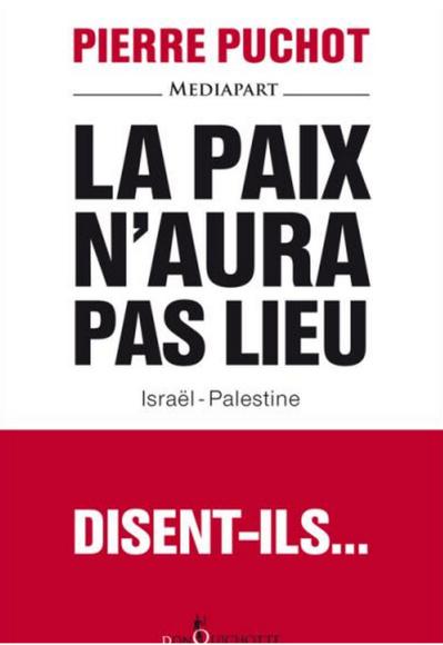 La paix n'aura pas lieu - Pierre Puchot