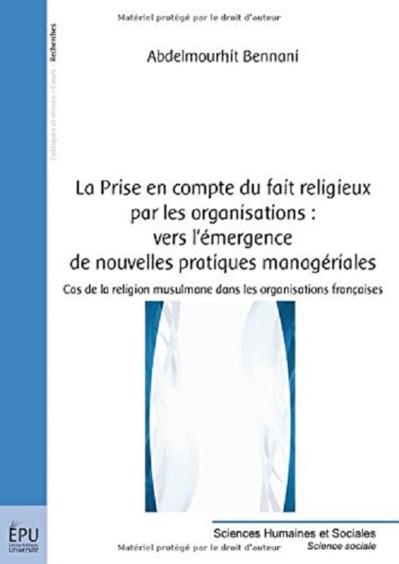 La Prise en compte du fait religieux par les organisations : vers l'émergence de nouvelles pratiques managériales