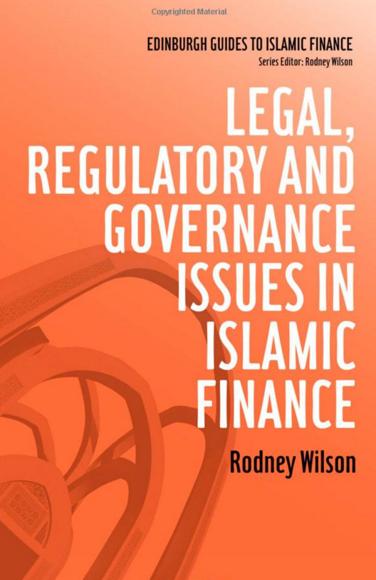 Rodney Wilson, Legal, regulatory and governance issues in islamic finance