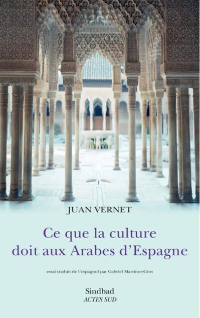 Ce que la culture doit aux Arabes d'Espagne (NE)
