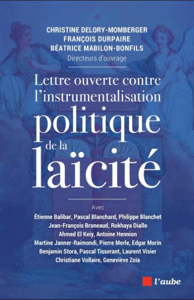 Lettre ouverte contre l'instrumentalisation politique de la laïcité (Lectures critiques)