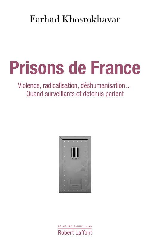 Prisons de France. Violence, radicalisation, déshumanisation : surveillants et détenus parlent.