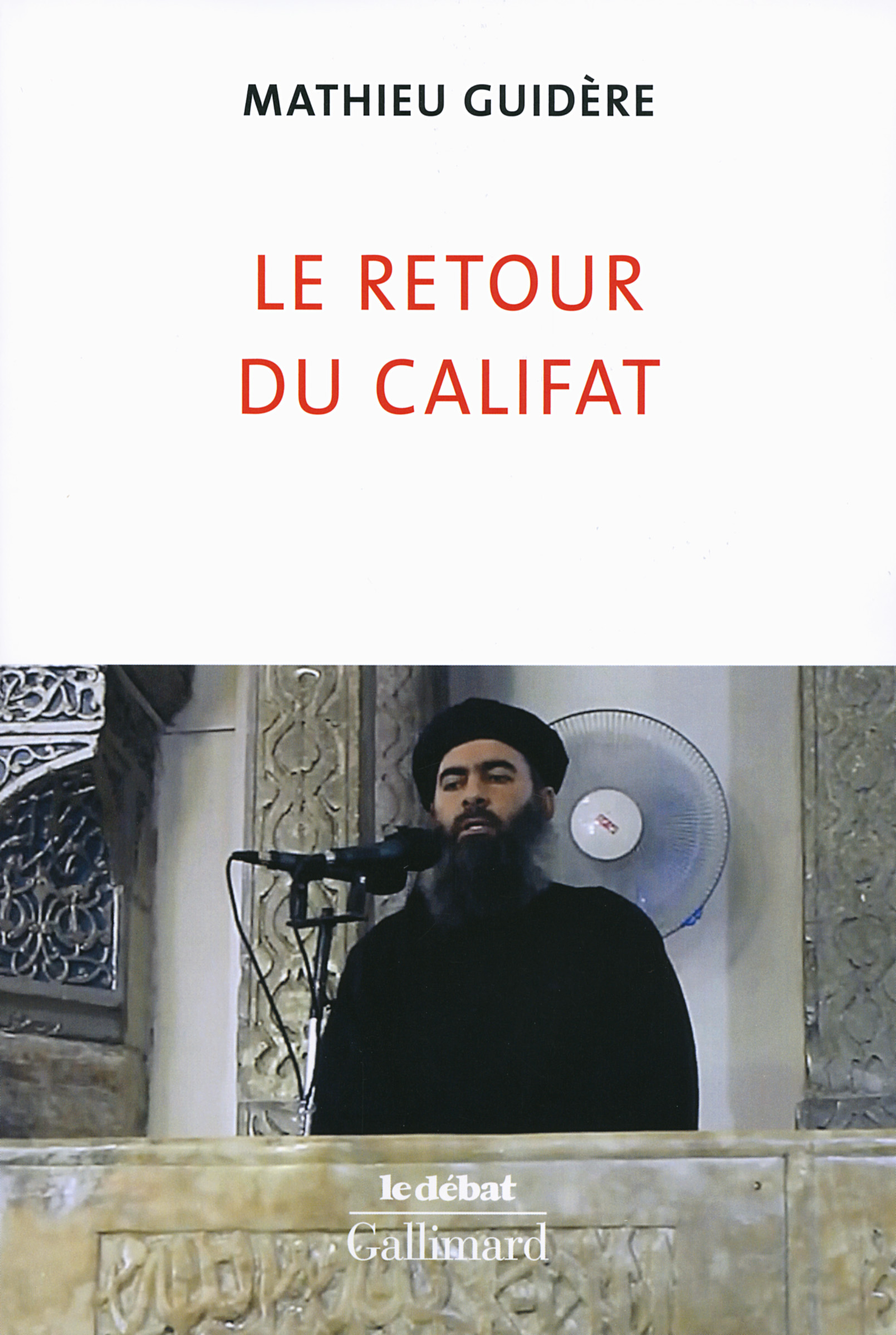 Le retour du califat