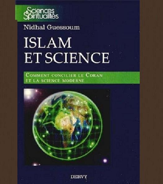 Islam et science : Comment concilier le Coran et la science moderne