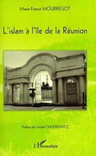 Rencontre avec Marie-France Mourrégot  : L'islam à l'île de la réunion