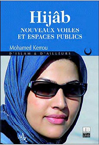 Hijab : Nouveaux voiles et espaces publics
