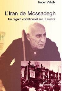 Rencontre avec Nader Vahabi : L'Iran de Mossadegh (m.1967)