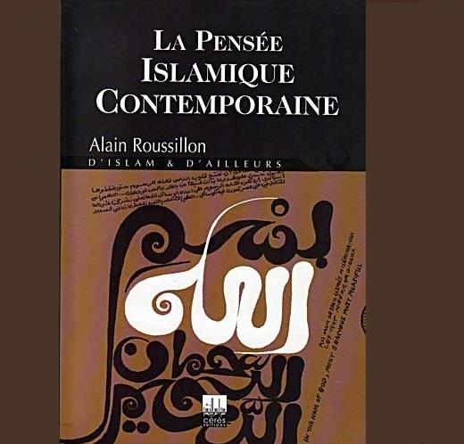 La pensée islamique contemporaine d'Alain Roussillon