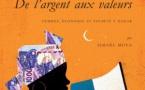 De l'argent aux valeurs Femmes, économie et société à Dakar (Ismaël Moya)