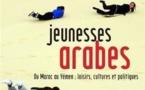 Jeunesses arabes : Du Maroc au Yémen (Laurent Bonnefoy et Myriam Catusse)