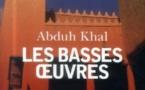 Un roman saoudien sur Jeddah – Les basses oeuvres de Abduh Khal
