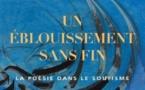 Un éblouissement sans fin - La poésie dans le soufisme
