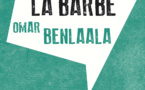 Omar Benlaala, La Barbe