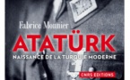 Atatürk Naissance de la Turquie moderne, de Fabrice Monnier