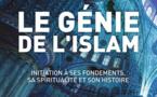 Le génie de l'islam - Initiation à ses fondements, sa spiritualité et son histoire (Tariq Ramadan)