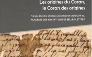 Origines du Coran, le Coran des origines (Les)
