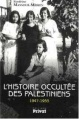 L'histoire occulte des Palestiniens (1947-1953) 