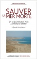 Sbastien Boussois. Sauver la mer morte