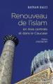 Renouveau de l'islam en Asie centrale et dans le Caucase.