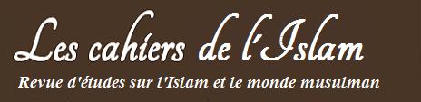 http://www.lescahiersdelislam.fr/photo/titre_5050592.png?v=1340129384