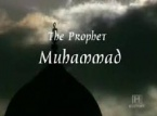 Muhammad The Prophet (History Channel documentary)