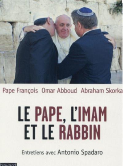 Le pape, l'imam et le rabbin