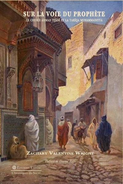 Dynamisme intellectuel du Maghreb précolonial :  l'exemple d'Ahmad Tijânî