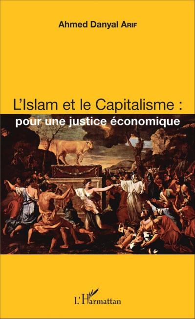 Rencontre avec Ahmed Danyal Arif : Islam et Capitalisme