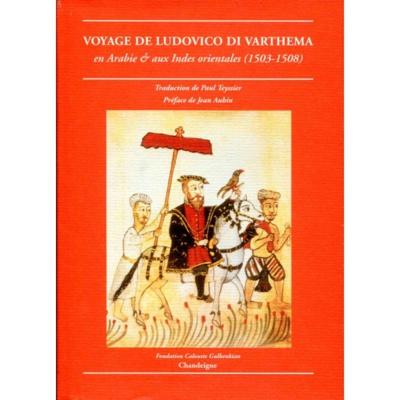 Ludovico Di Varthéma. Premier visiteur européen de La Mecque.