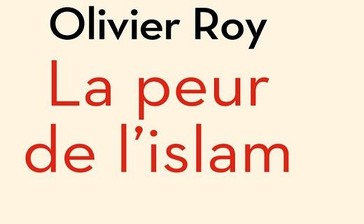 Olivier Roy, La peur de l'Islam. La communauté musulmane n'existe pas.