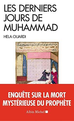 Les derniers jours de Muhammad,OUARDI Hela.