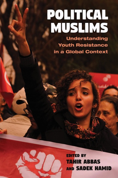 Political Muslims. Understanding Youth Resistance in a Global Context