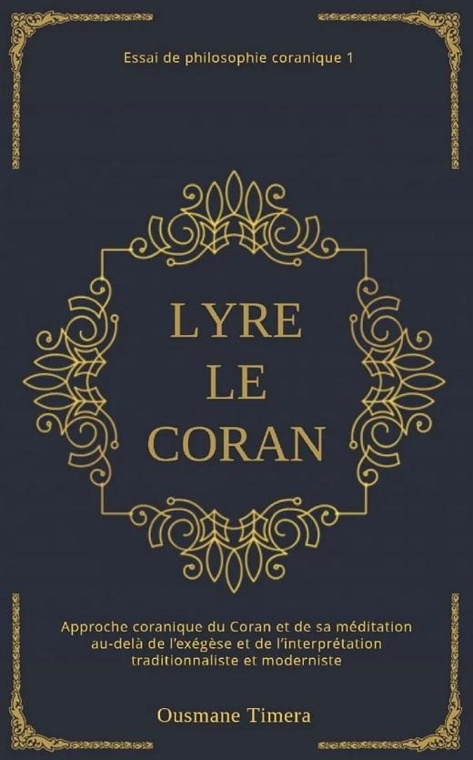 Ousmane Timera. Lyre le Coran. Essai de philosophie coranique (1)