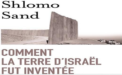 Comment la terre d'Israël fut inventée: De la Terre sainte à la mère patrie