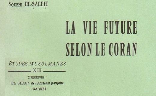 La vie future selon le Coran de Soubhi el-saleh