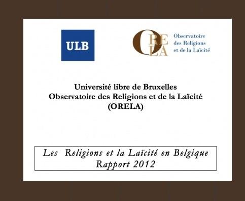 Les Religions et la Laïcité en Belgique Rapport 2012