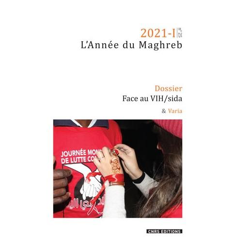 Parution : L'Année du Maghreb, 25|2021 (Dossier : Face au VIH/sida)