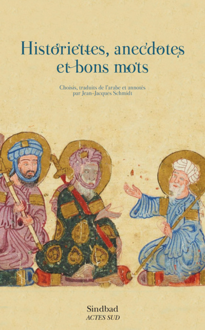 Historiettes, anecdotes et bons mots (Jean-Jacques Schmidt)