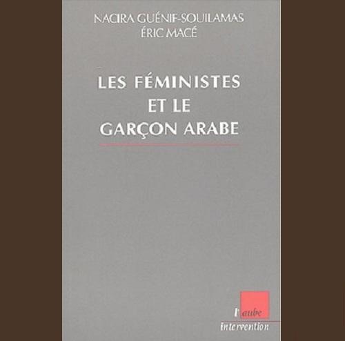 Les féministes et le garçon arabe